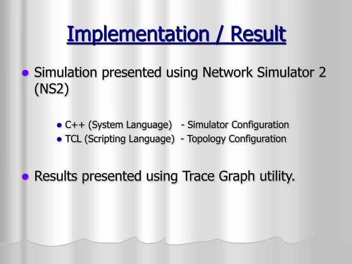 Implementation / Result