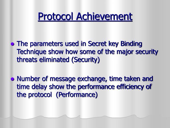 Protocol Achievement