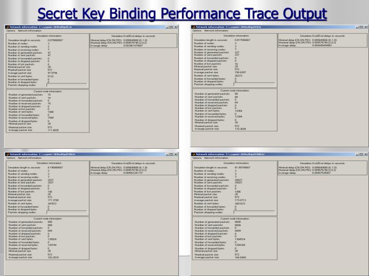 Secret Key Binding Performance Trace Output
