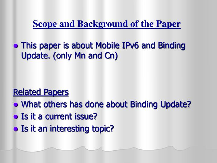 Scope and Background of the Paper