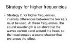 strategy for higher frequencies