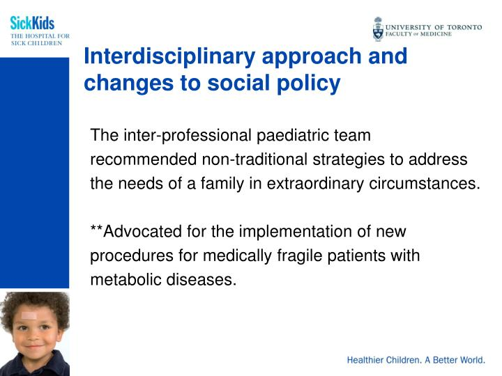 Interdisciplinary approach and changes to social policy