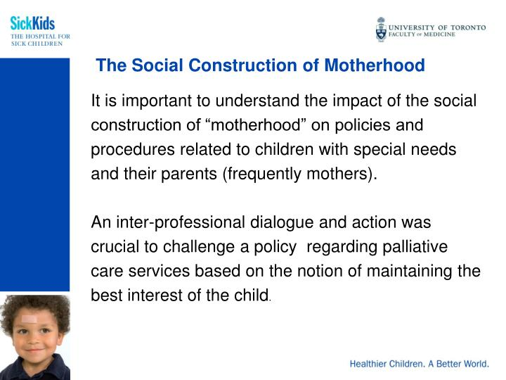 The Social Construction of Motherhood