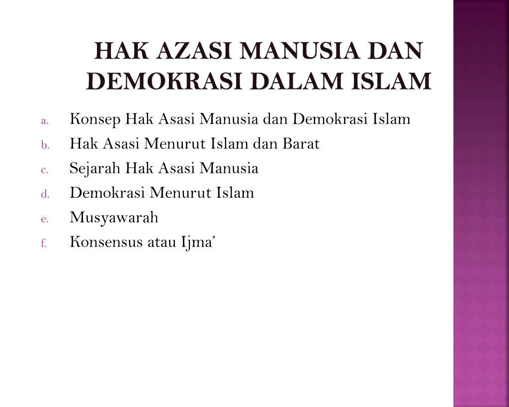 Ppt Hak Azasi Manusia Dan Demokrasi Dalam Islam Powerpoint Presentation Id 4350371