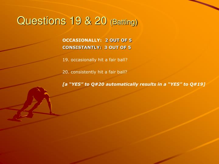 Questions 19 & 20