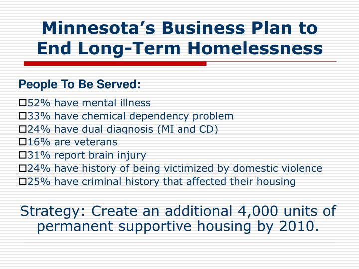 Minnesota s business plan to end long term homelessness