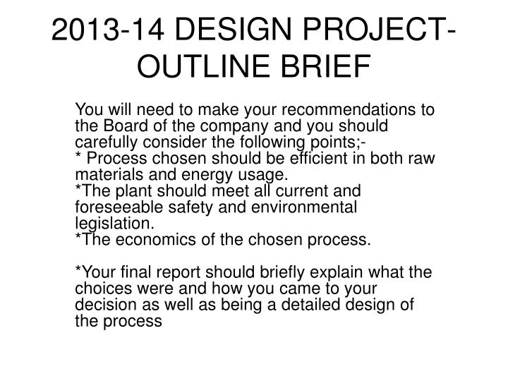 2013-14 DESIGN PROJECT-OUTLINE BRIEF