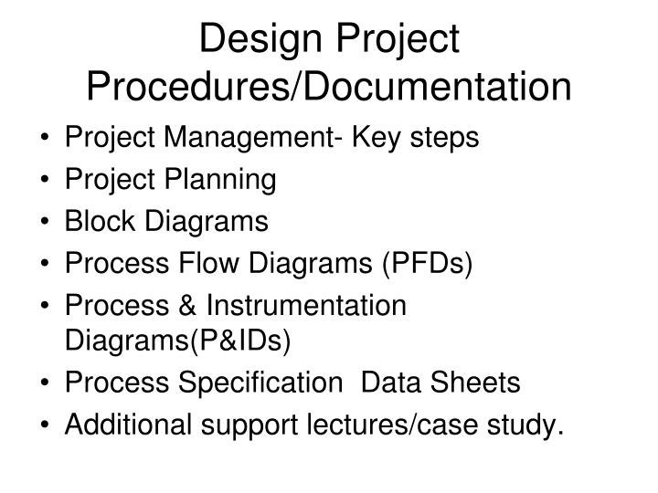 Design project procedures documentation