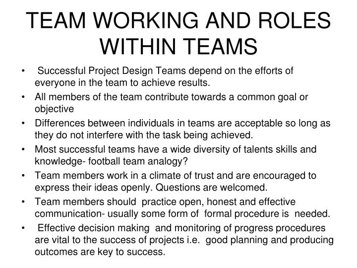 TEAM WORKING AND ROLES WITHIN TEAMS
