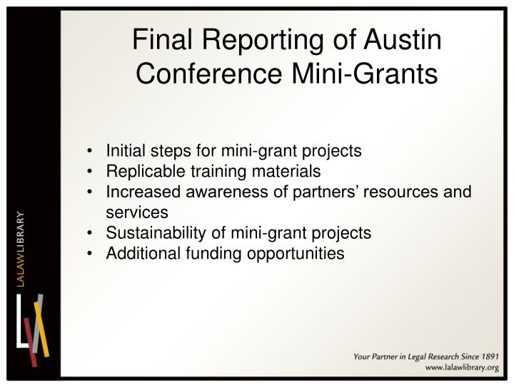 Final Reporting of Austin Conference Mini-Grants