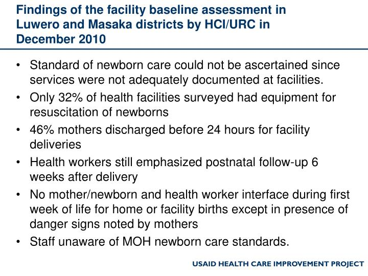 Findings of the facility baseline assessment in Luwero and Masaka districts by HCI/URC in December 2...