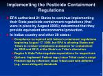 implementing the pesticide containment regulations1