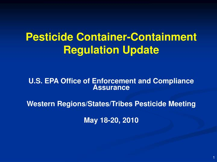 pesticide container containment regulation update