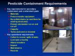 pesticide containment requirements