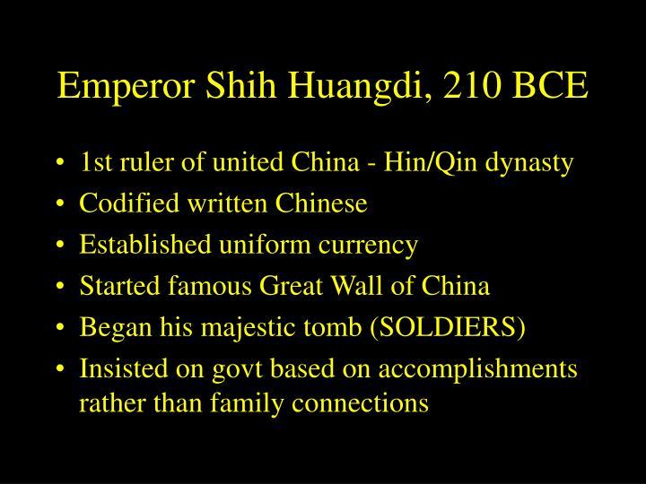 Emperor Shih Huangdi, 210 BCE
