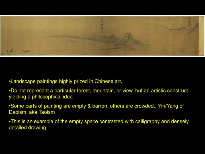 Landscape paintings highly prized in Chinese art.