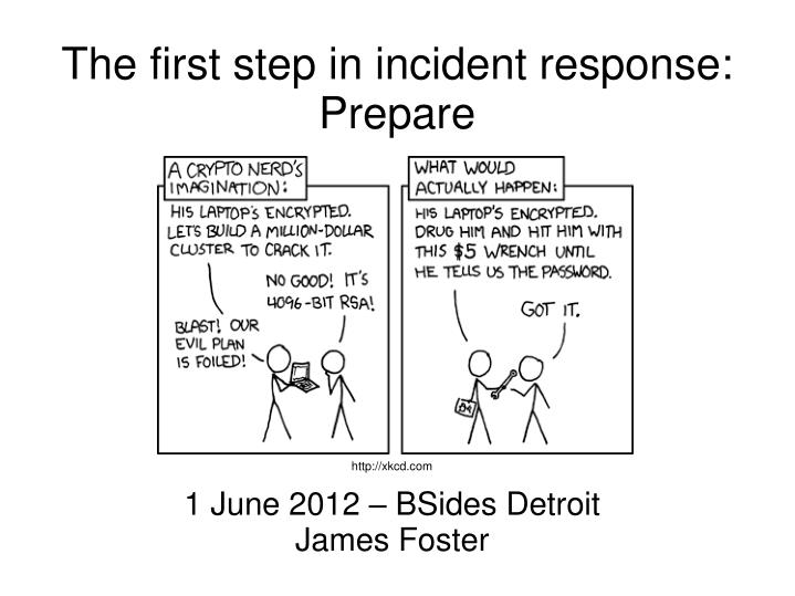 PPT - The first step in incident response: Prepare PowerPoint
