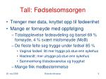tall f dselsomsorgen