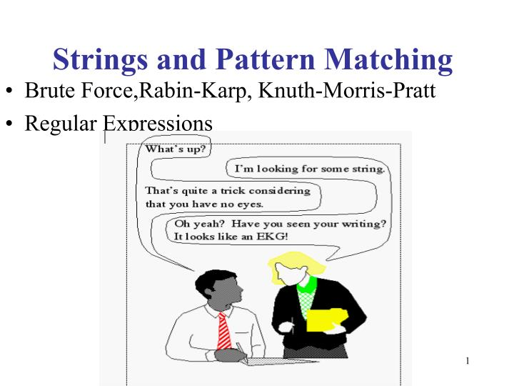Strings and pattern matching