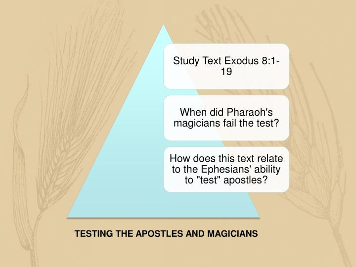 TESTING THE APOSTLES AND MAGICIANS