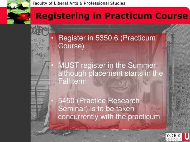 Registering in Practicum Course