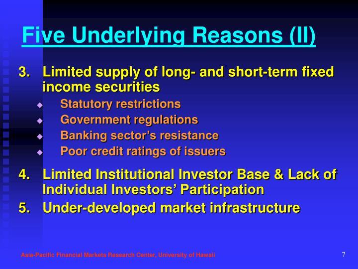 Five Underlying Reasons (II)