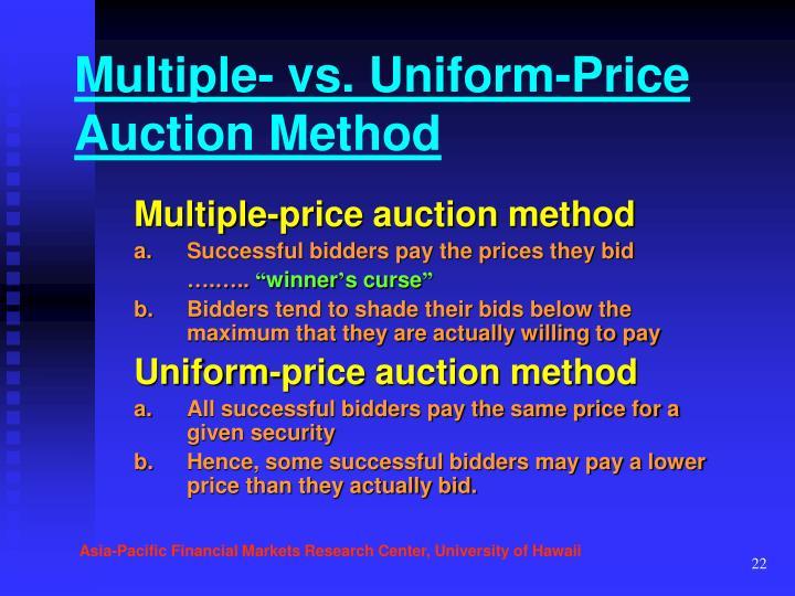 Multiple- vs. Uniform-Price Auction Method