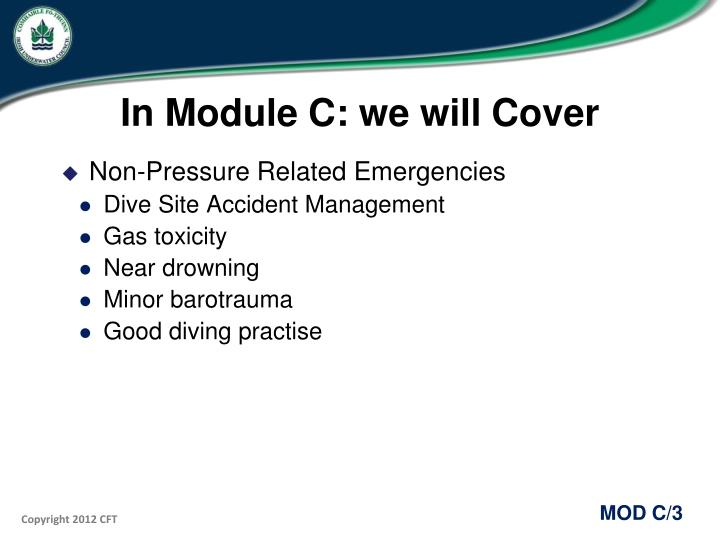 In module c we will cover