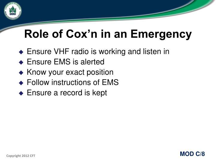 Role of Cox'n in an Emergency
