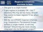 regional initiatives success is less