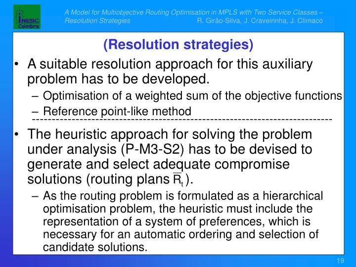 A Model for Multiobjective Routing Optimisation in MPLS with Two Service Classes – Resolution Strategies
