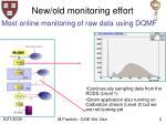 new old monitoring effort