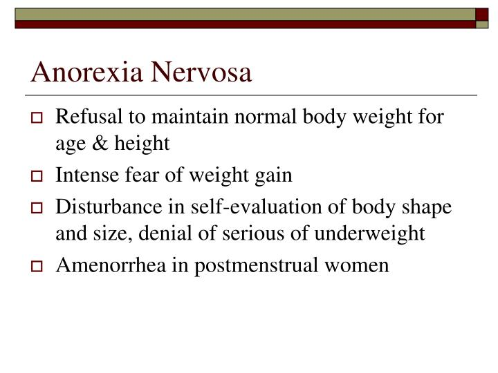 behavioral explanations of anorexia nervosa Ultimate causal explanations will necessarily ilarities in behavioral and chemical manifestations anorexia nervosa anorexia human nature.