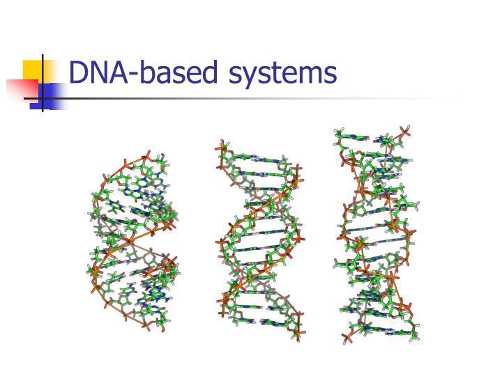 DNA-based systems