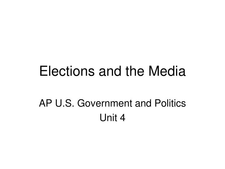elections and the media n.