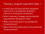 romney gingrich lead 2012 field