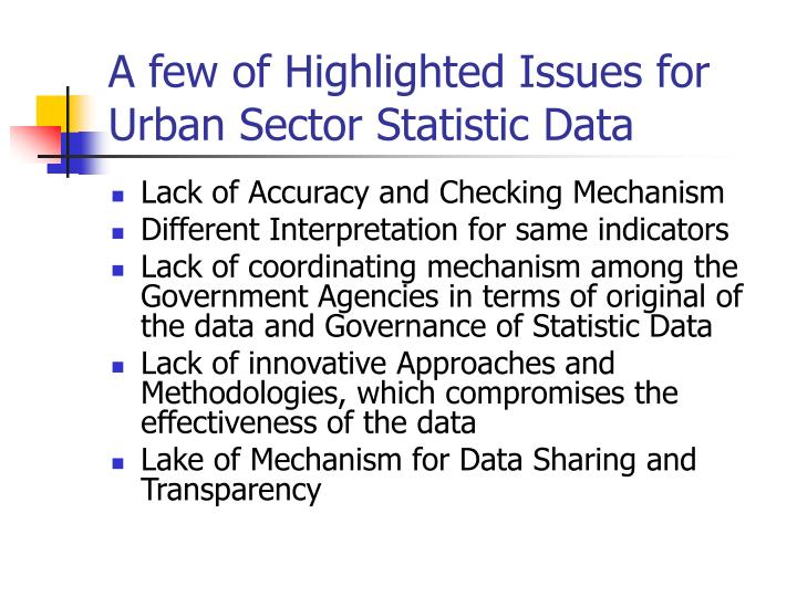 A few of highlighted issues for urban sector statistic data