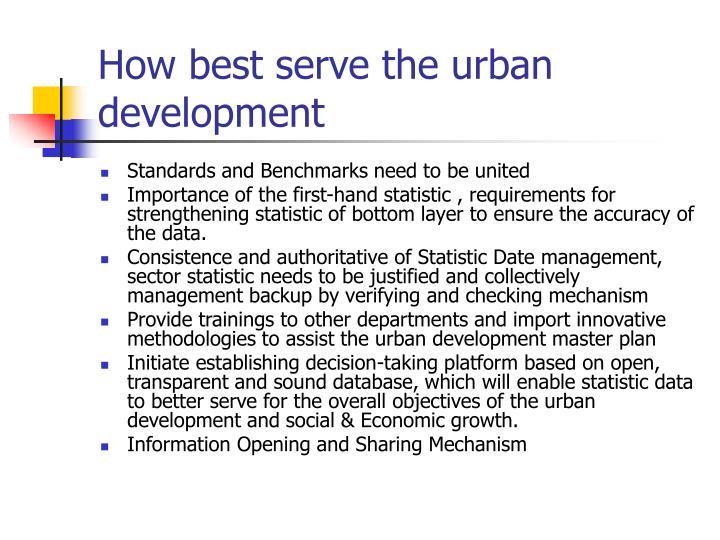How best serve the urban development