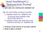 avoid overfitting 2 1 reduced error pruning