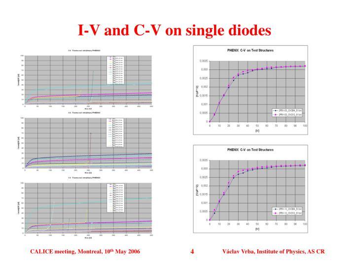 I-V and C-V on single diodes