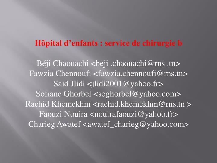 Hôpital d'enfants : service de chirurgie b