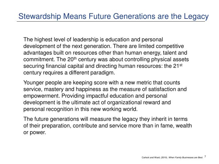 Stewardship Means Future Generations are the Legacy