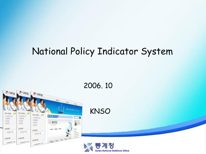 National Policy Indicator System