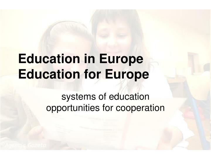 education in europe education for europe n.