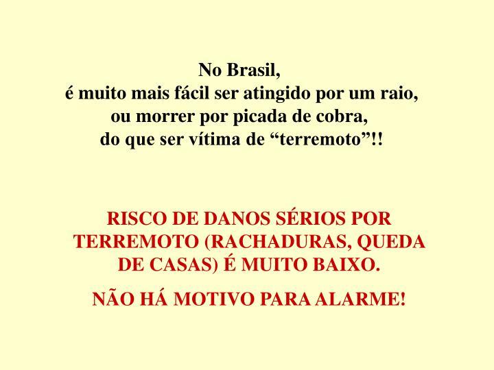No Brasil,
