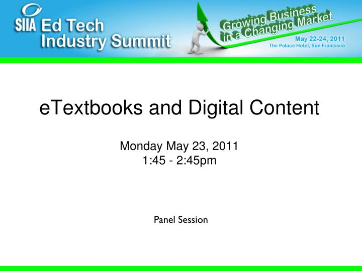 Etextbooks and digital content monday may 23 2011 1 45 2 45pm