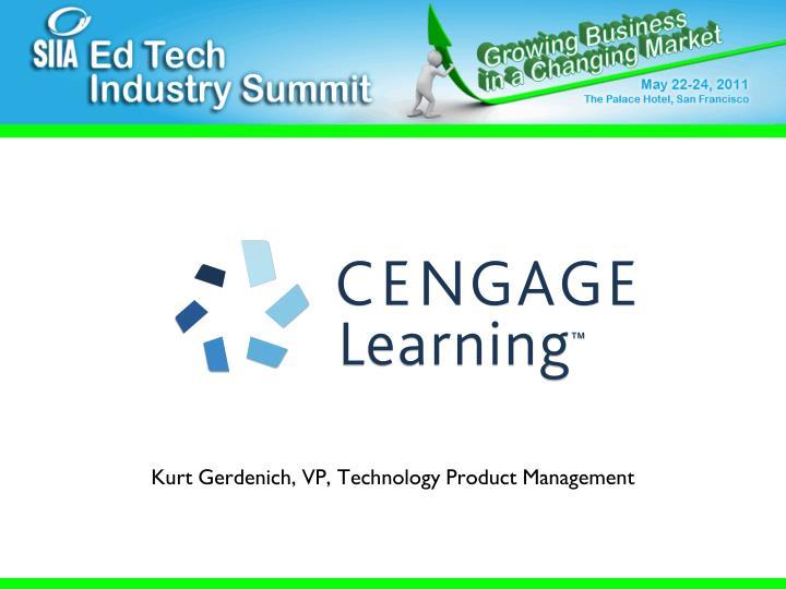 Kurt Gerdenich, VP, Technology Product Management