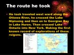 the route he took