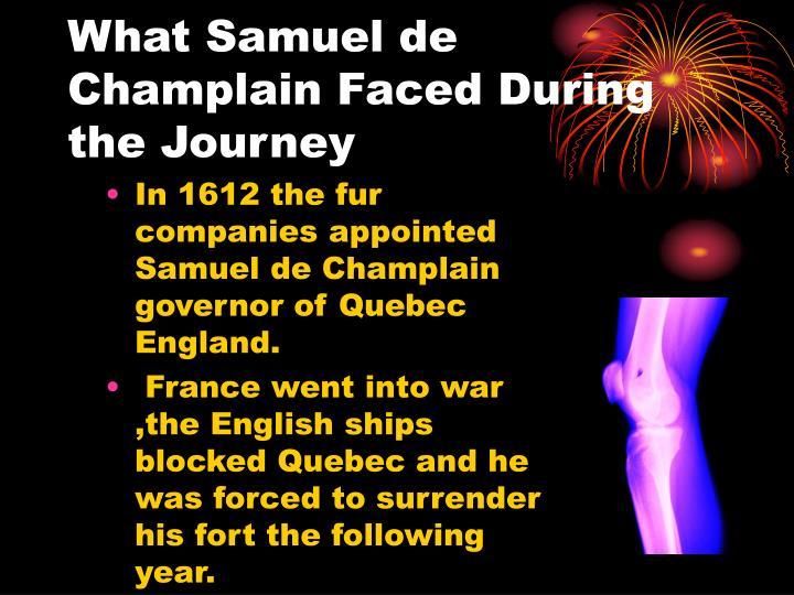 What Samuel de Champlain Faced During the Journey