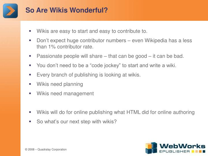So Are Wikis Wonderful?